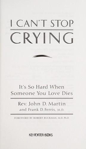 I can't stop crying by Martin, John Rev.