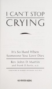 Cover of: I can't stop crying | Martin, John Rev.