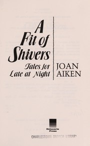 Cover of: A fit of shivers | Joan Aiken