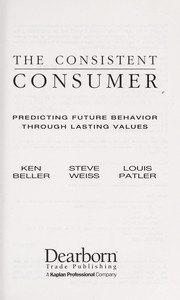 Cover of: The consistent consumer | Ken Beller