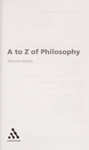The A to Z of philosophy