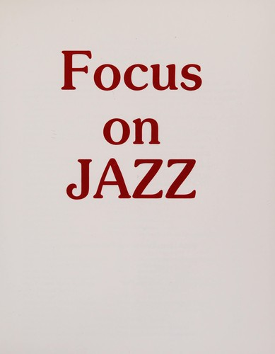 Focus on jazz by Peter Gamble