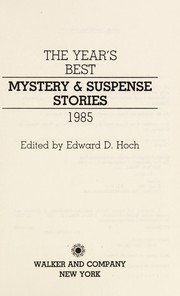 Cover of: Year's Best Mystery and Suspense Stories 1985 (Year's Best Mystery and Suspense Stories)