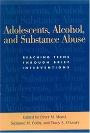 Cover of: Adolescents, Alcohol and Substance Abuse |