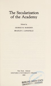 Cover of: The Secularization of the academy
