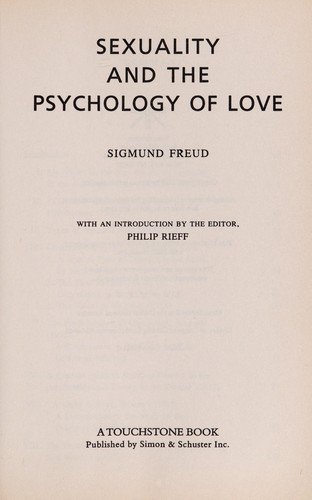 Sexuality and the psychology of love by Sigmund Freud