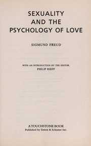 Cover of: Sexuality and the psychology of love | Sigmund Freud