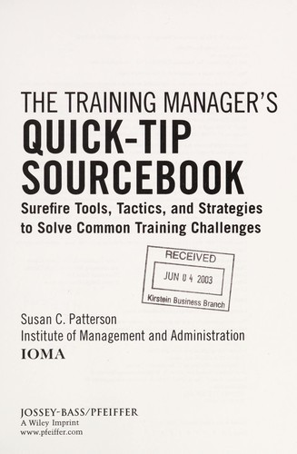 The training manager's quick-tip sourcebook by Susan C. Patterson