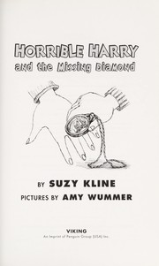 Cover of: Horrible Harry and the missing diamond | Suzy Kline