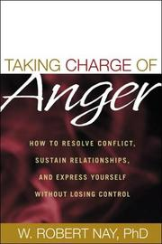 Taking Charge of Anger by W. Robert Nay