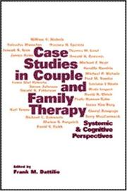 Cover of: Case Studies in Couple and Family Therapy | James A. Monteleone