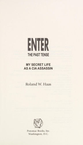 Enter the past tense by Roland W. Haas