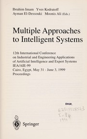 Cover of: Multiple approaches to intelligent systems