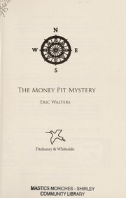Cover of: The money pit mystery | Eric Walters