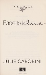 Cover of: Fade to blue | Julie Carobini