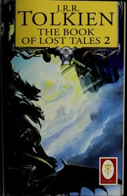 Cover of: The Book of Lost Tales, Part Two (The History of Middle-Earth, Vol. 2): Part II (The History of Middle-Earth: Volume II)