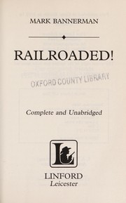 Cover of: Railroaded! | Mark Bannerman