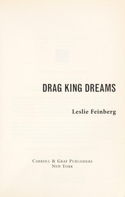 Cover of: Drag king dreams | Leslie Feinberg