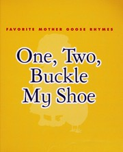 Cover of: One, two, buckle my shoe | Paige Billin-Frye