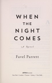 Cover of: When the night comes | Favel Parrett