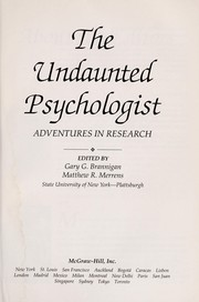 Cover of: The Undaunted Psychologist | Gary G. Brannigan