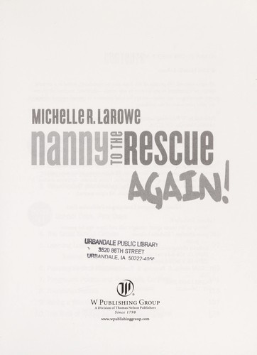 Nanny to the rescue again! by Michelle R. LaRowe