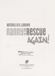 Cover of: Nanny to the rescue again! | Michelle R. LaRowe