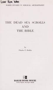 Cover of: The Dead Sea scrolls and the Bible | Charles F. Pfeiffer