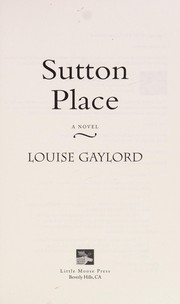 Cover of: Sutton Place | Louise Gaylord