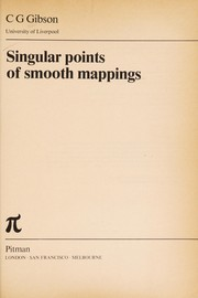 Cover of: Singular points of smoothmappings | C. G. Gibson