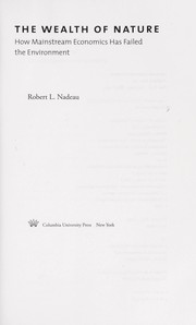 Cover of: The wealth of nature | Robert Nadeau