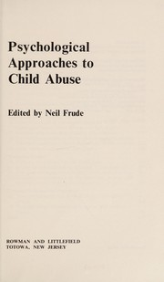 Cover of: Psychological approaches to child abuse |