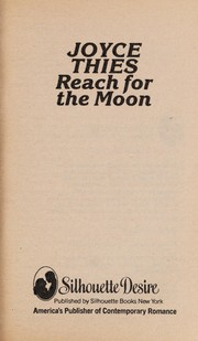 Cover of: Reach for the moon | Joyce Thies