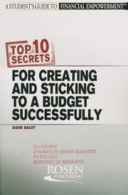 Cover of: Top 10 secrets for creating and sticking to a budget successfully | Diane Bailey