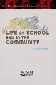 Cover of: Life at school and in the community | Richard Worth