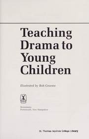 Cover of: Teaching drama to young children