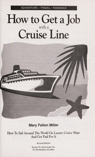 How to get a job with a cruise line by Mary Fallon Miller