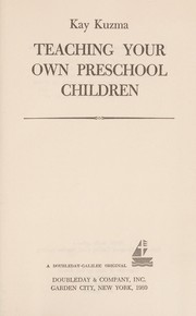 Cover of: Teaching your own preschool children