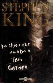 Cover of: La Chica Que Amaba A Tom Gordon