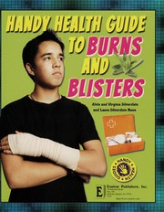 Cover of: Handy health guide to burns and blisters | Alvin Silverstein