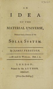 Cover of: An idea of the material universe, deduced from a survey of the solar system