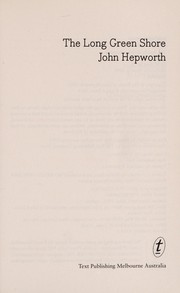 Cover of: The long green shore | John Hepworth