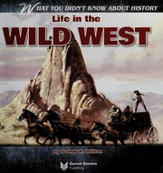 Cover of: Life in the wild West | Arthur K. Britton
