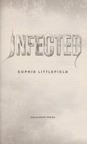 Cover of: Infected | Sophie Littlefield