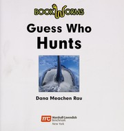 Cover of: Guess who hunts | Dana Meachen Rau