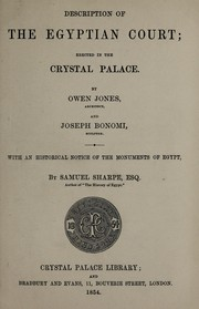 Cover of: Description of the Egyptian Court erected in the Crystal Palace | Jones, Owen