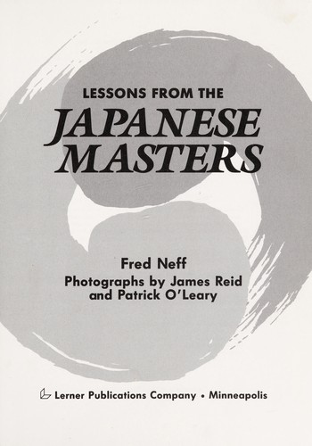 Lessons from the Japanese masters by Fred Neff