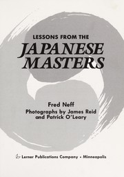 Cover of: Lessons from the Japanese masters | Fred Neff