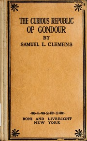 Cover of: The curious republic of Gondour, and other whimsical sketches