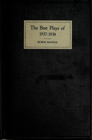 Cover of: The Best Plays of 1937-38 and the Year Book of the Drama In America